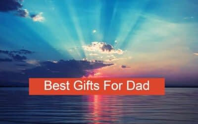 Best Gifts for Dad 2021